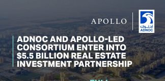 ADNOC, Apollo-led consortium enter into $5.5 billion real estate investment partnership